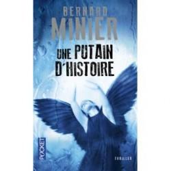 Une putain d'histoire -Bernard Minier