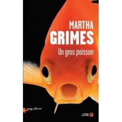 Un gros poisson - Martha Grimes